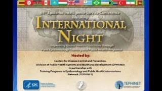 Dr. Thomas Frieden -- Annual Epidemic Intelligence Service (EIS) Conference - International Night