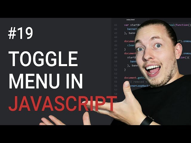 19: How to Create a Toggle Menu | Part 1 | HTML & CSS Setup | JavaScript Menu | JavaScript Tutorial