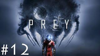 Prey - Gameplay ITA - Walkthrough #12 - Verso il G.U.T.S