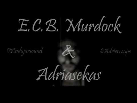 E.C.B. Murdock & AdriaseKas - U N D E R G R O U N D [ #HashTime ]