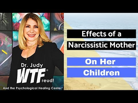 Narcissism: Effects Of A Narcissistic Mother On Her Children  -  Part 1