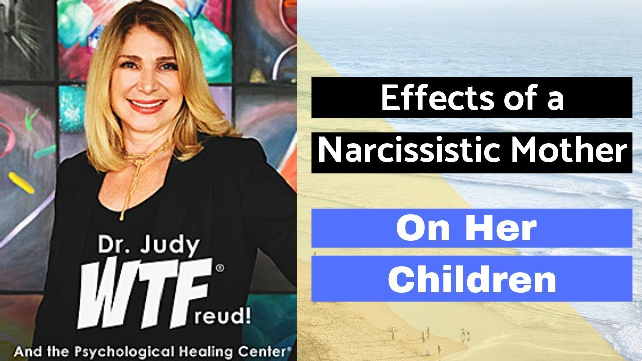 EFFECTS OF A NARCISSISTIC MOTHER ON HER CHILDREN | Psychological