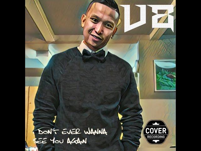 "Uncle Sam - "" I Don't Ever Wanna See U Again "" V8 ( Cover )"