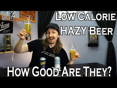 Can Hazy Beers Be Low Calorie And Good?