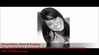 "Denise Belfon - Dance & Dingolay (Swahili Riddim) ""2011 Trinidad Soca"""