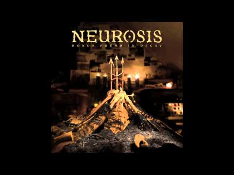 "Neurosis - ""We All Rage In Gold"" (Official Audio Track)"