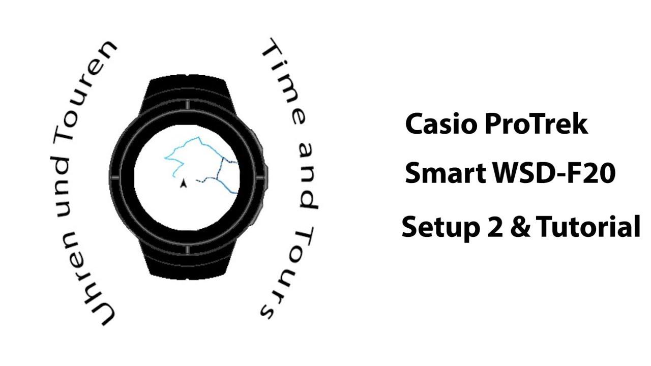 Casio ProTrek Smart WSD-F20: Setup, Step 2, and Tutorial