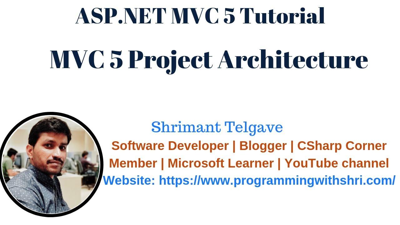 Best step by step asp. Net mvc tutorial for beginners.