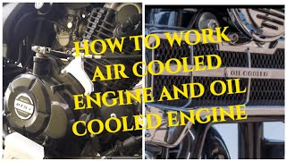 AIR COOLED ENGINE AND OIL COOLED ENGINE / differenc between air cooled and oil cooled engine