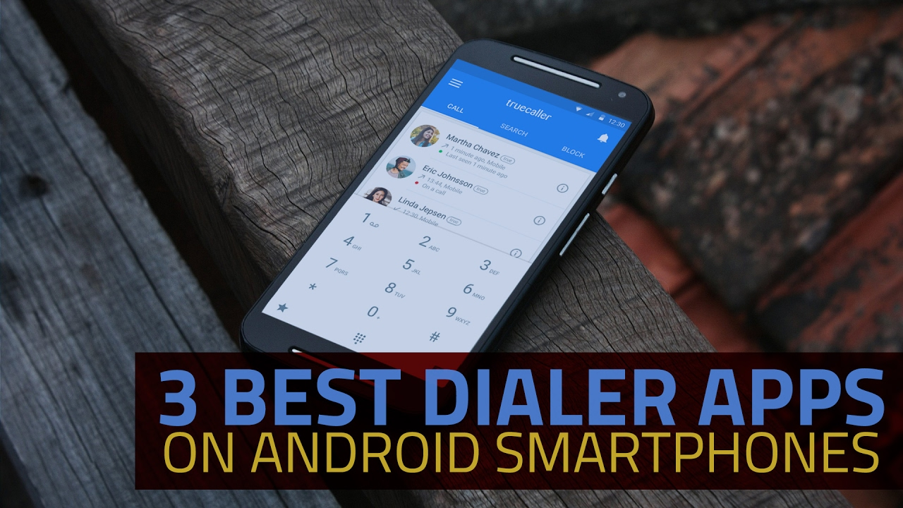 Best Android Dialer Replacement 2019 Three Amazing Caller Apps To Replace Your Boring Android Dialer