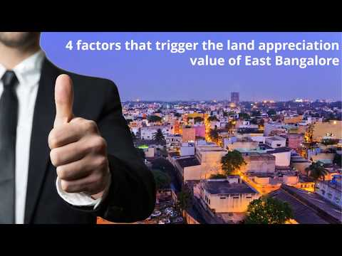 4 factors that trigger the land appreciation value of East B