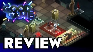 Good Game Review - Invisible, Inc - TX: 26/5/15