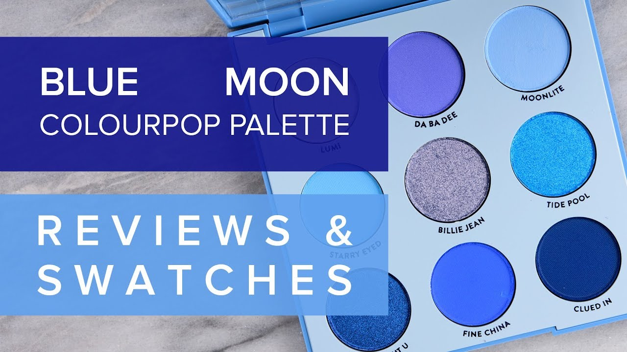 COLOURPOP BLUE MOON EYESHADOW PALETTE | REVIEW & SWATCHES ♫