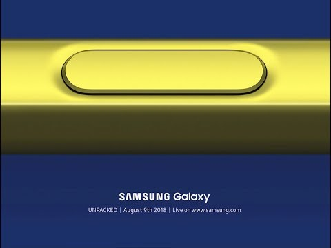 SAMSUNG UNPACKED 2018 Galaxy Note 9 OFFICIAL August 9, 2018!!!