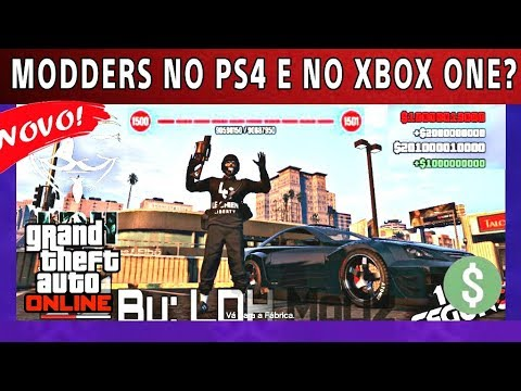 Hackers (MODDERS) no PS4 e XBOX ONE GTA 5 ONLINE