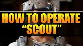 How To Operate - Scout Guide (Ghost War Scout Tips & Tricks)