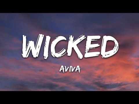 AViVA - WICKED (Lyrics)