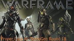 Warframe - Proper Look At Tennogen Round 18