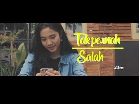 Tak Pernah Salah - Lalatuha ( Music Video Lirik ) Download Mp3