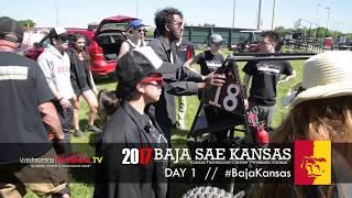 DAY 1  ///   2017 Baja SAE Kansas