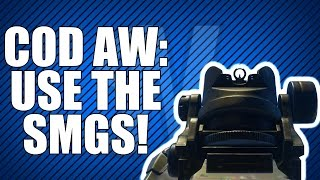 advanced warfare start using smgs now cod aw smg tip