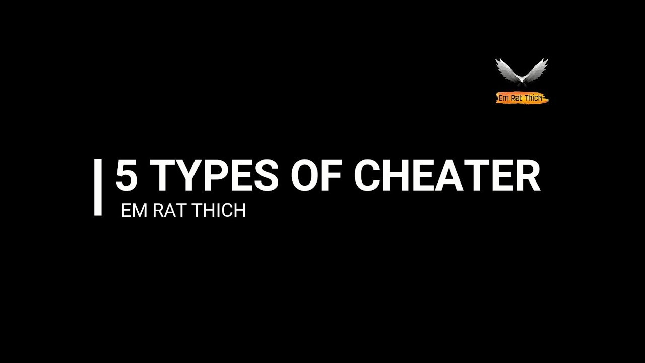 Types of cheaters