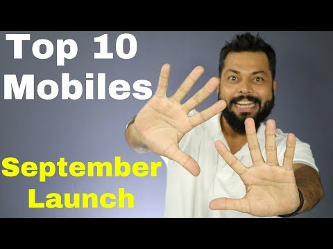 TOP 10 BEST SMARTPHONE LAUNCHES | SEPTEMBER 2017