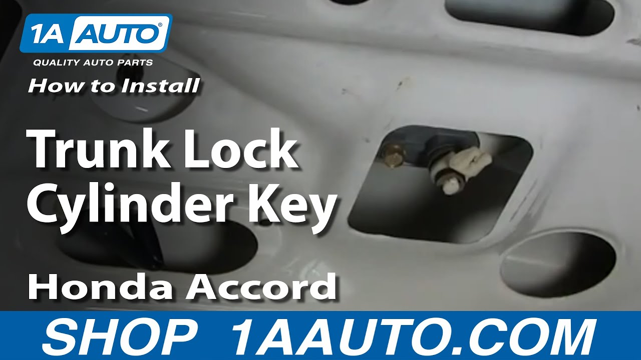 How To Replace Trunk Lock Cylinder 94 97 Honda Accord
