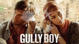 Apna Time Aayega | Gully Boy | Ranveer Singh & Alia Bhatt (BassBoosteD)