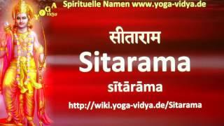 Sitarama  als Spiritueller Name - Übersetzung aus dem Sanskrit und Erläuterung