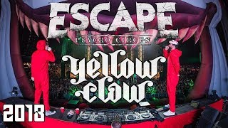 Video Yellow Claw @ Escape: Psycho Circus 2018 download MP3, 3GP, MP4, WEBM, AVI, FLV November 2018