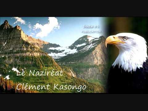 """Clément Kasongo Dans """"LE NAZIRÉAT"""""""