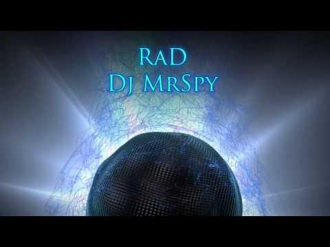 Dj MrSpy - RaD
