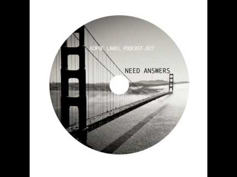 Kopoc Label Podcast 027 - Need Answers