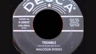 MALCOLM DODDS - TREMBLE