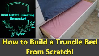 How to Build a Trundle Bed-Plans Shown