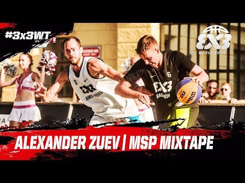 Alexander Zuev - Gagarin | MSP Mixtape | FIBA 3x3 World Tour 2018 - Prague Masters 2018