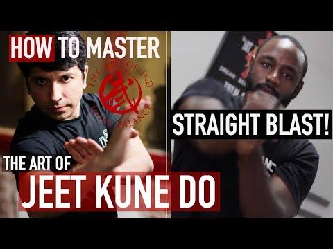 How to Master Jeet Kune Do - Straight Blast!