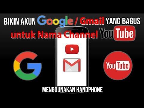 Cara Buat Email Akun Google yang Bagus untuk Nama Channel YouTube