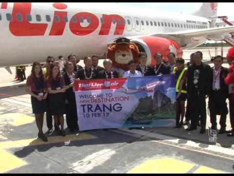 10ก พ 60ไทยไลอ้อน แอร์ เปิดเที่ยวบิน กรุงเทพ ตรัง