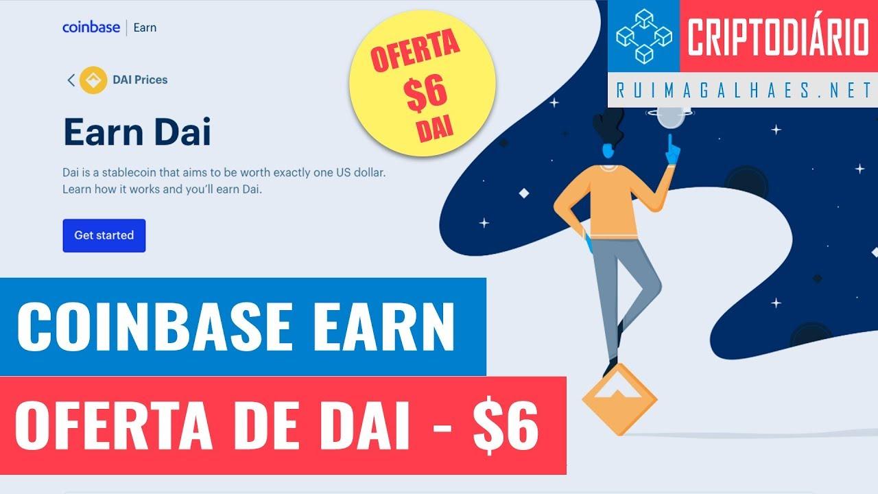 Coinbase Earn - Oferta de $6 em DAI - YouTube