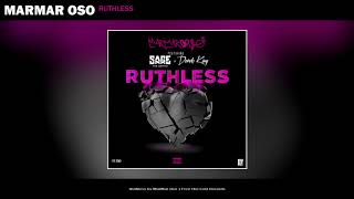 MarMar Oso - Ruthless (Nice Guys Always Finish Last) [Remix] [feat. Sage The Gemini & Derek King]