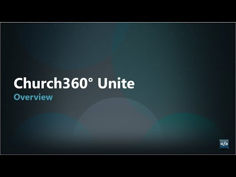 Church360° Unite Overview