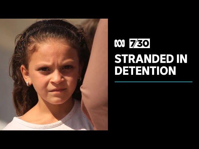 More than 40 Australian children still languishing in Syrian detention camp | 7.30