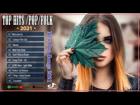 Top FolkPop Songs 2021  on Spotify _ - Best Hit Music Playlist 2021