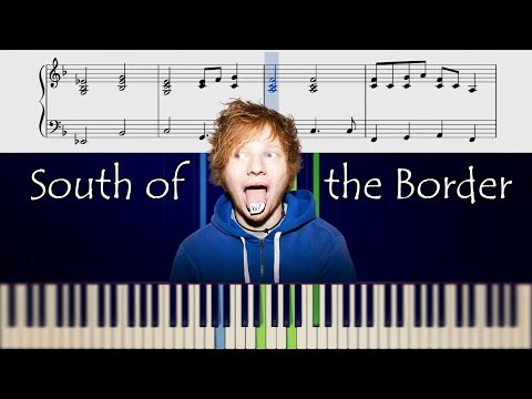 """""""south-of-the-border""""-for-piano-and-vocals---tutorial-&-sheets"""