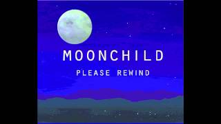 Moonchild - More Than Ever