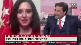 La nueva líder española Isabel Díaz Ayuso con Eduardo Feinmann en LN+