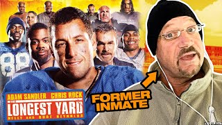 "Ex Inmate Reacts - ""The Longest Yard"" Prison Movie Starring Adam Sandler and Chris Rock  