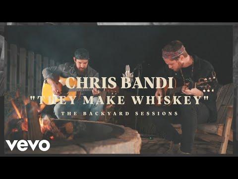 Chris Bandi - They Make Whiskey